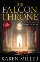 Cover of 'The Falcon Throne' by Karen Miller