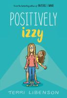 Cover of 'Positively Izzy' by Terri Libenson
