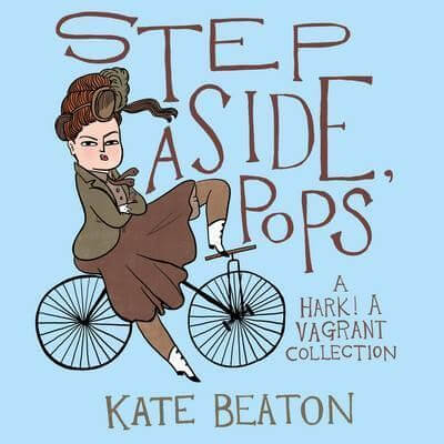 Cover for 'Step Aside, Pops' by Kate Beaton