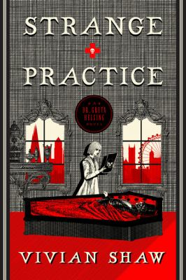 Cover of Strange Practice, by Vivian Shaw